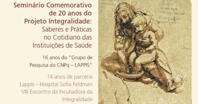 Seminário Comemorativo de 20 anos do Projeto Integralidade