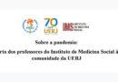 Sobre a pandemia: carta dos professores do Instituto de Medicina Social à comunidade da UERJ