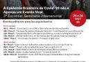 25 e 26/10: A Epidemia Brasileira de Covid-19 não é Apenas um Evento Viral – terceiro encontro